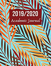 """2019/2020 Academic Journal: Simple Easy To Use August 2019 to July 2020 Academic Daily Weekly Monthly and Year Calendar Planner Organizer and Lesson ... Log 8.5""""x11"""" 120 pages. (Academic Planner)"""