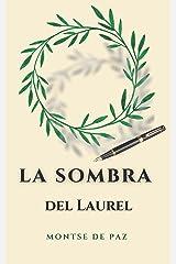 La sombra del laurel (Spanish Edition) Kindle Edition