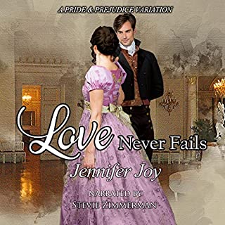 Love Never Fails: A Pride & Prejudice Variation                   By:                                                                                                                                 Jennifer Joy                               Narrated by:                                                                                                                                 Stevie Zimmerman                      Length: 7 hrs and 36 mins     8 ratings     Overall 4.8