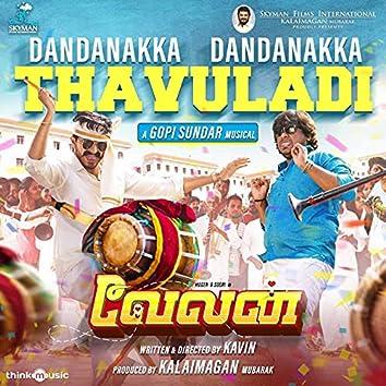 "Dandanakka Dandanakka Thavuladi (From ""Velan"")"
