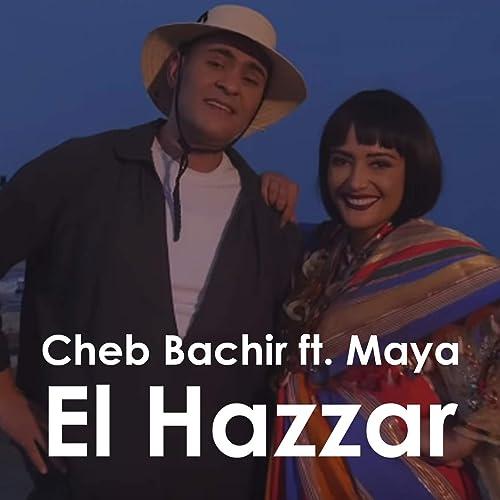 TÉLÉCHARGER MUSIC CHEB BACHIR FT MAYA