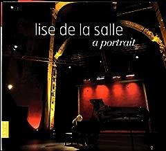 Lise de la Salle - A Portrait