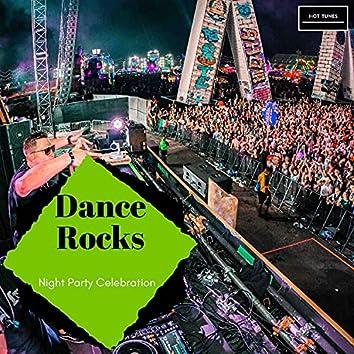 Dance Rocks - Night Party Celebration