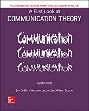 A First Look at Communication Theory 10th Edition