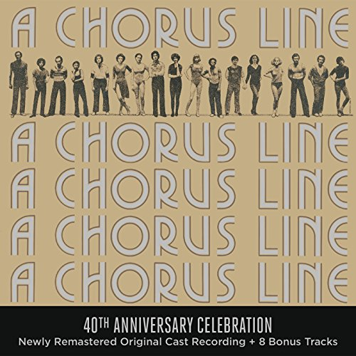 A Chorus Line - 40th Anniversary Celebration (Original Broadway Cast Recording)
