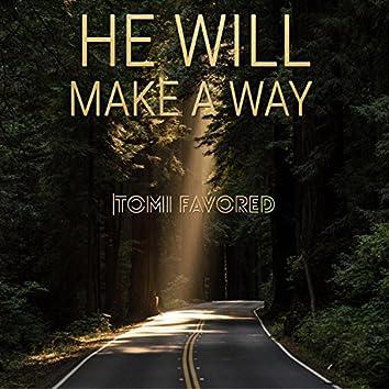 He Will Make a Way