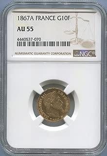1867 FR Gold 10 Franc AU55 NGC