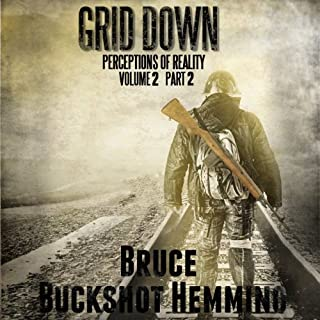 Grid Down Perceptions of Reality: Volume 2 Part 2 audiobook cover art