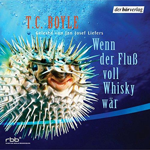 Wenn der Fluß voll Whisky wär Titelbild
