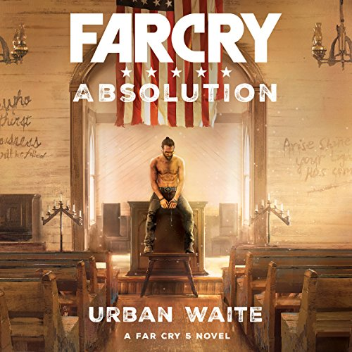 Far Cry: Absolution                   By:                                                                                                                                 Urban Waite                               Narrated by:                                                                                                                                 Mark Bramhall                      Length: 7 hrs and 37 mins     101 ratings     Overall 4.2