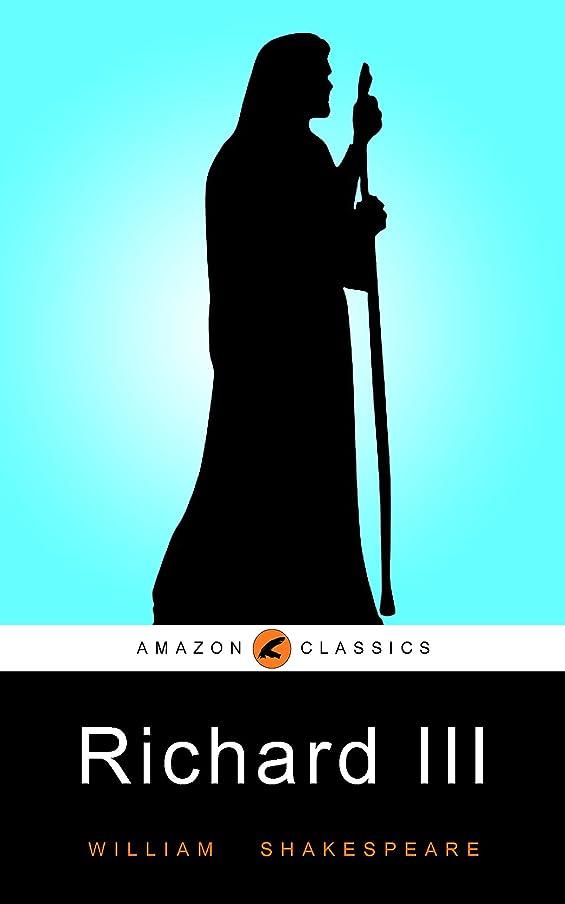 責任気分不信Richard III: (Illustrated) (English Edition)
