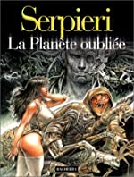 Druuna, tome 7 - La Planète oubliée de Paolo Eleuteri Serpieri
