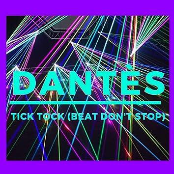 Tick Tock (Beat Don't Stop)