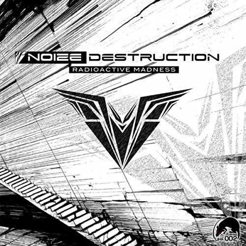 Noize Destruction