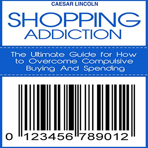 Shopping Addiction audiobook cover art