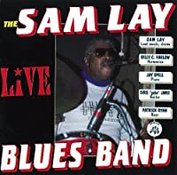 Live by The Sam Lay Blues Band (2000-01-01)