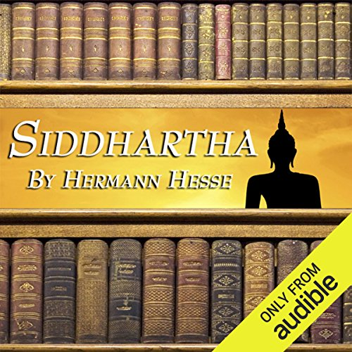 Siddhartha                   By:                                                                                                                                 Hermann Hesse                               Narrated by:                                                                                                                                 Harish Bhimani                      Length: 4 hrs and 32 mins     171 ratings     Overall 4.2