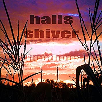 Halls Shiver (Hot Acidhouse Music)