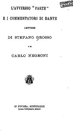 lAvverbio Parte E I Commentatori di Dante