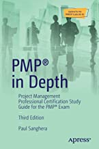 PMP (R) in Depth: Project Management Professional Certification Study Guide for the PMP (R) Exam