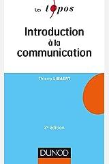 Introduction à la communication - 2e éd Format Kindle