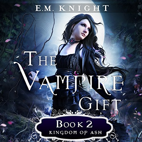 The Vampire Gift 2: Kingdom of Ash audiobook cover art