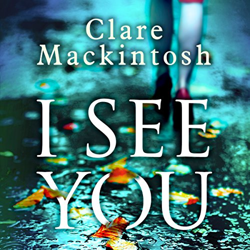 I See You                   By:                                                                                                                                 Clare Mackintosh                               Narrated by:                                                                                                                                 Rachel Atkins                      Length: 10 hrs and 59 mins     838 ratings     Overall 4.2