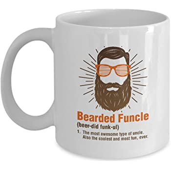 Bearded Funcle Best Funny My Favorite Uncle Coffee & Tea Gift Mug Cup (11oz)