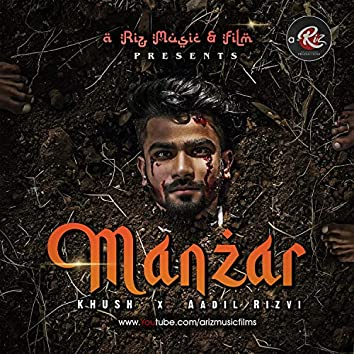 MANZAR (feat. Khush & Aadil Rizvi)