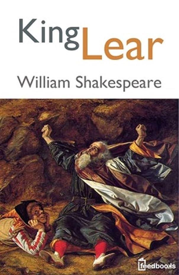 ライバル困惑した休暇King Lear: (Annotated) (English Edition)