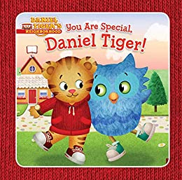 You Are Special, Daniel Tiger! by [Jason Fruchter]