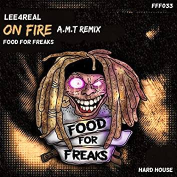 On Fire (AMT Remix)