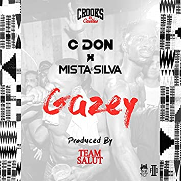 Gazey (feat. Mista Silva) [Crooks & Castles]
