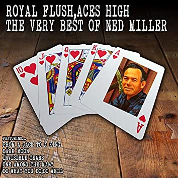 Royal Flush, Aces High - The Very Best of Ned Miller