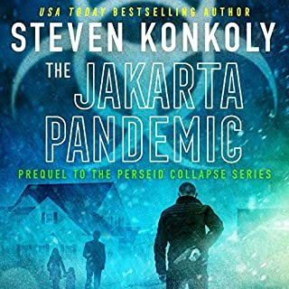 The Jakarta Pandemic                   By:                                                                                                                                 Steven Konkoly                               Narrated by:                                                                                                                                 Joseph Morton                      Length: 16 hrs and 4 mins     1,668 ratings     Overall 4.1