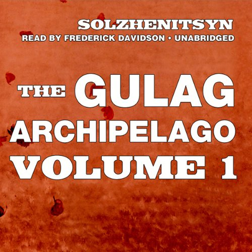 The Gulag Archipelago, Volume l audiobook cover art