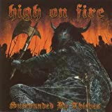 Surrounded By Thieves - High On Fire