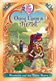 Ever After High: Once Upon a Twist: Rosabella and the Three Bears...