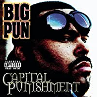 Capital Punishment (Explicit Version) by Big Pun (1999-08-24)