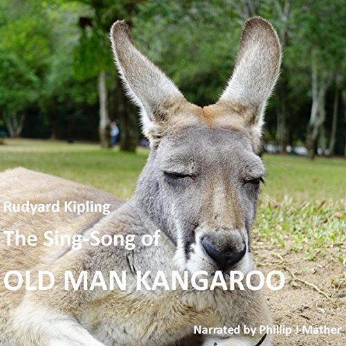 The Sing Song of Old Man Kangaroo audiobook cover art