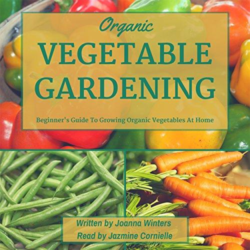 Vegetable Gardening Audiobook By Joanna Winters cover art