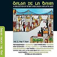 Salsa De La Bahia Vol 2: Hoy Y
