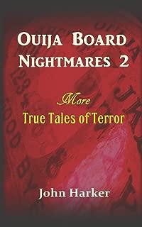 Ouija Board Nightmares 2: More True Tales of Terror