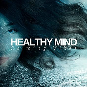 Healthy Mind: Calming Vibes