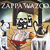 Wazoo (2cd) - rank Zappa