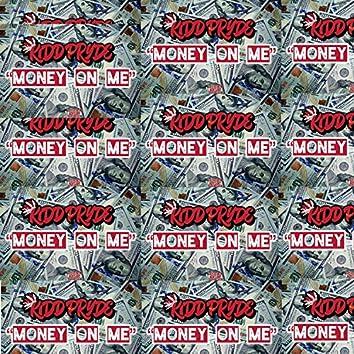 Money on Me