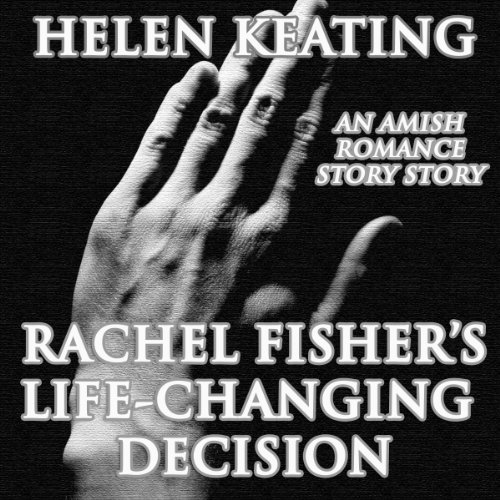 Rachel Fisher's Life-Changing Decision cover art