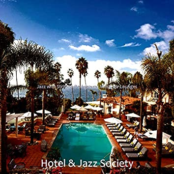Jazz with Strings - Background Music for Lounges