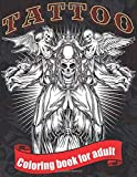 Tattoo Coloring Book For Adults: Relaxation With Beautiful Modern Designs for Men and Women Such As Sugar Skulls, Guns, Roses and More!