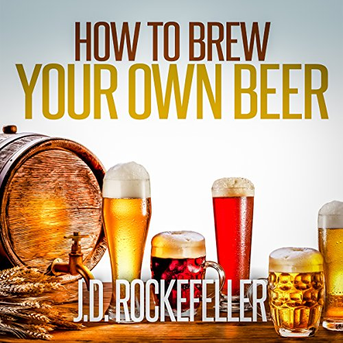 How to Brew Your Own Beer cover art